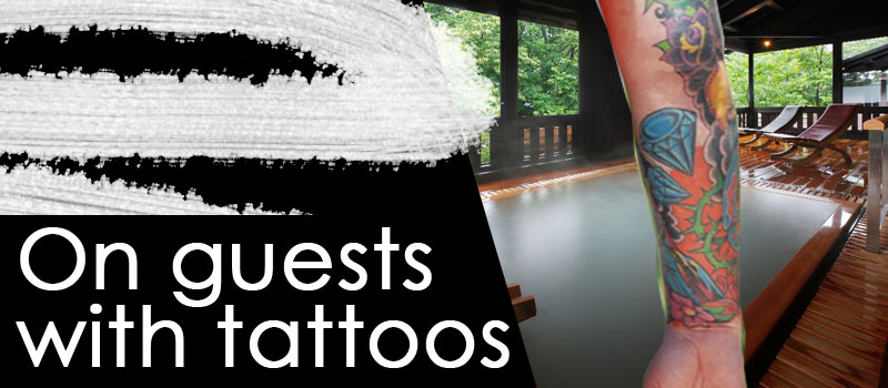 on guests with tattoos selected onsen ryokan best in